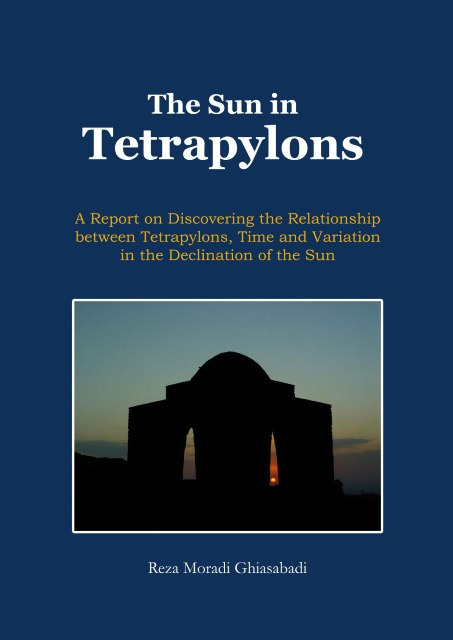 The Sun in Tetrapylons